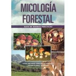 Micología forestal. Guía de buenas prácticas