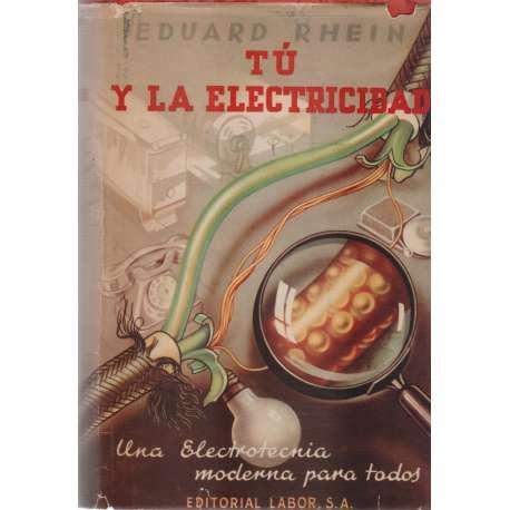 TÚ Y LA ELECTRICIDAD.