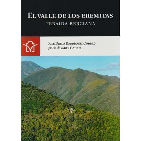 El valle de los eremitas. Tebaida Berciana