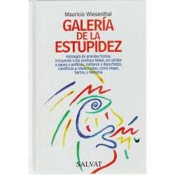 GALERÍA DE LA ESTUPIDEZ.