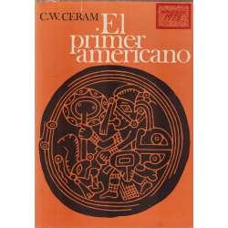 EL PRIMER AMERICANO. El enigma de los indios precolombinos