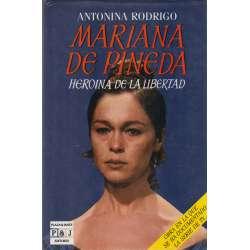 Mariana de Pineda. Heroína de la libertad.