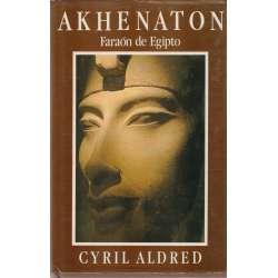AKHENATON FARAÓN DE EGIPTO