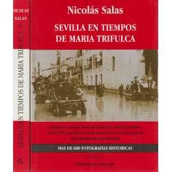 Sevilla en tiempos de María Trifulca. 2 tomos