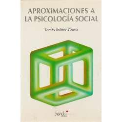 APROXIMACIONES A LA PSICOLOGÍA SOCIAL.