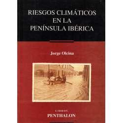 Riesgos climáticos en la península ibérica