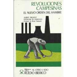 REVOLUCIONES CAMPESINAS - EL NUEVO ORDEN DEL HAMBRE