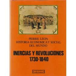 Historia economica y socail del mundo 3. Inercias y revoluciones 1730-1840.