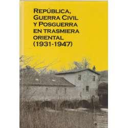 República, Guerra Civil y Posguerra en trasmiera oriental (1931-1947)