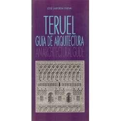 Teruel. Guía de arquitectura