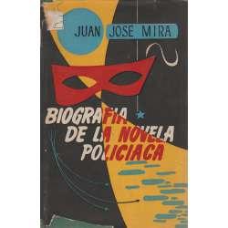 BIOGRAFÍA DE LA NOVELA POLICIACA (Historia y Crítica).