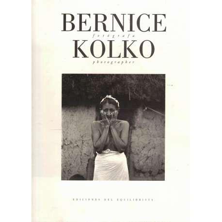 Bernice Kolko. Fotógrafa