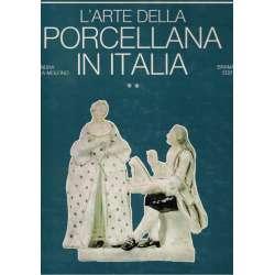 L'arte della porcellana in italia. Vol. II