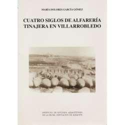 Cuatro siglos de alfarería en Villarrobledo