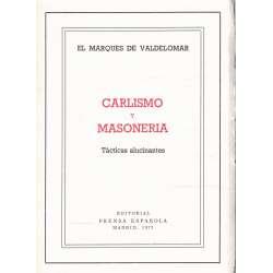 Carlismo y masonería. Tácticas alucinantes