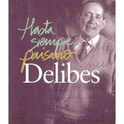 Hasta siempre paisano Delibes