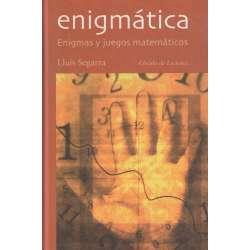 ENIGMÁTICA. Enigmas y juegos matemáticos.