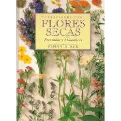 Creaciones con flores secas. Prensadas y aromáticas