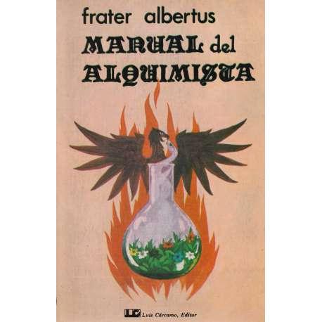 Manual del alquimista. Práctica de laboratorio alquímico