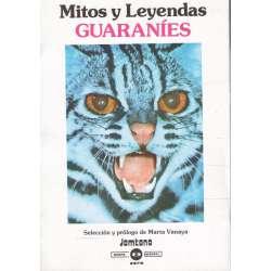 Mitos y leyendas Guaraníes