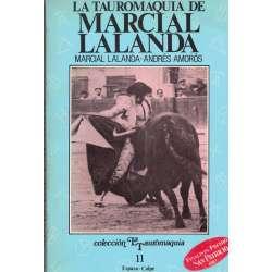 La tauromaquia de Marcial Lalanda