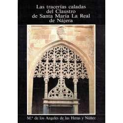 LAS TRACERÍAS CALADAS DEL CLAUSTRO DE SANTA MARÍA LA REAL DE NÁJERA.