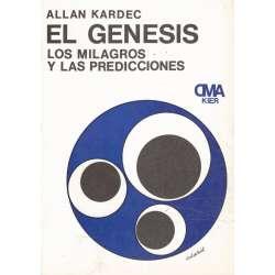 El génesis. Los milagros y las predicciones