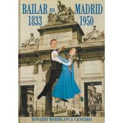 Bailar en Madrid (1833-1950)