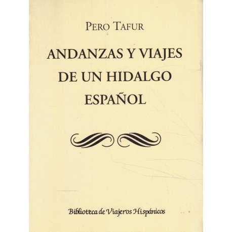 ANDANZAS Y VIAJES DE UN HIDALGO ESPAÑOL.