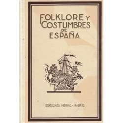 FOLKLORE Y COSTUMBRES DE ESPAÑA.