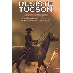 Resiste Tucson
