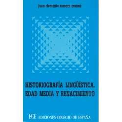 Historiografía lingüística. Edad Media y Renacimiento