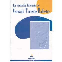 La creación literaria de Gonzalo Torrente Ballester