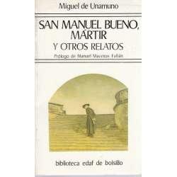 San Manuel Bueno, Mártir y otros relatos