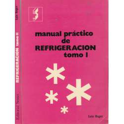 Manual práctico de refigeración. 2 Tomos