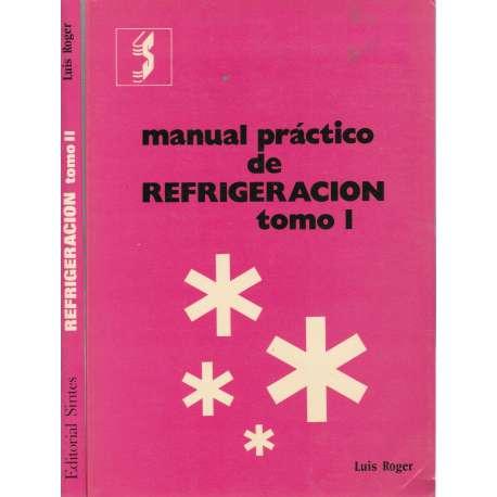 MANUAL PRÁCTICO DE REFRIGERACIÓN.