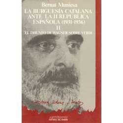 La burguesía catalana ante la II República española: 1931-1936. Tomo II