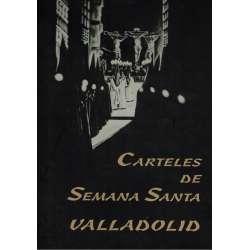 Carteles de Semana Santa. Valladolid