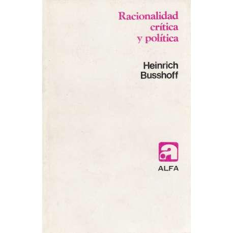 RACIONALIDAD CRÍTICA Y POLÍTICA.