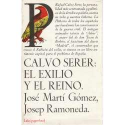 CALVO SERER: EL EXILIO Y EL REINO.