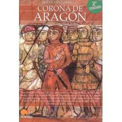 Breve historia de la... Corona de Aragón