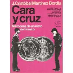 CARA Y CRUZ. Memorias de un nieto de Franco.