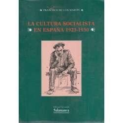 La cultura socialista en España 1923-1930. Propósitos y realidad de un proyecto educativo