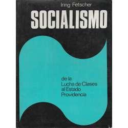 El socialismo de la Lucha de Clases al Estado Providencia