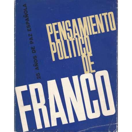 PENSAMIENTO POLITICO DE FRANCO.