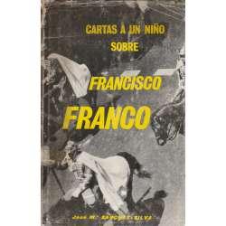 CARTAS A UN NIÑO SOBRE FRANCISCO FRANCO.