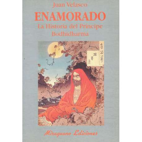 Enamorado. La historia del Príncipe Bodhidharma
