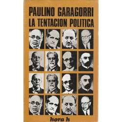 LA TENTACIÓN POLÍTICA.