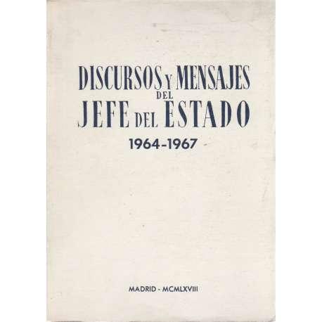 DISCURSOS Y MENSAJES DEL JEFE DEL ESTADO (1960-1963).