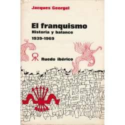 EL FRANQUISMO. Historia y balance 1939-1969
